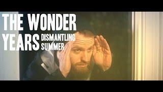 The Wonder Years - Dismantling Summer