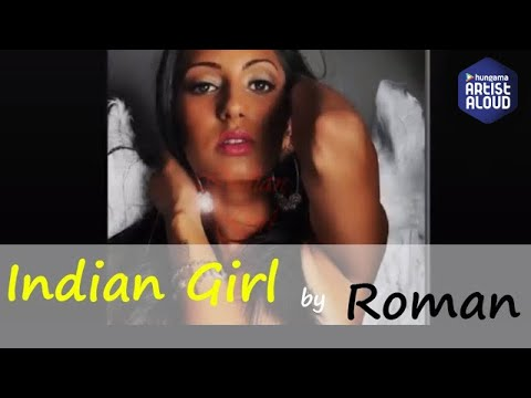 Roman - Indian Girl | ArtistAloud