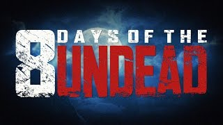 Call of Duty: Black Ops III - 8 Days of the Undead Trailer