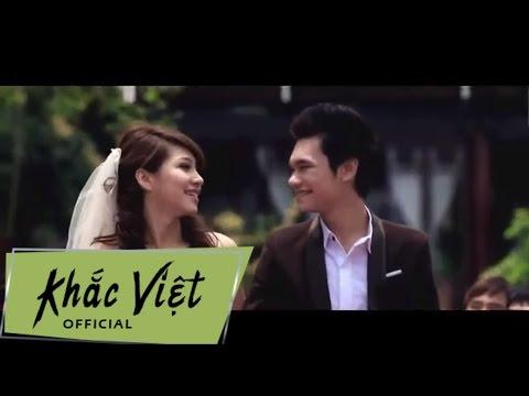 Chỉ Anh Hiểu Em - Khắc Việt [Official]