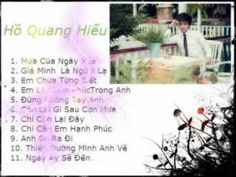 Tuyển tập các bài hát hay nhất của Hồ Quang Hiếu