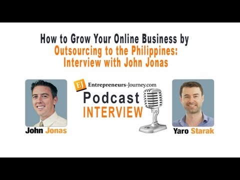 How to Grow Your Online Business by Outsourcing to the Philippines – Interview with John Jonas Video