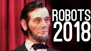 The Most Realistic Robots! (2018)