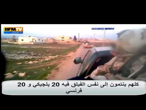 Français et Belges Djihadistes en Syrie...   جهاديون و فرنسيون يجاهدون في سوريا