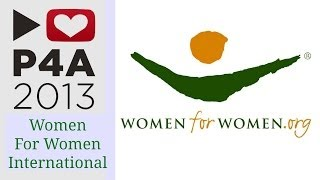 P4A 2013 | Women for Women International