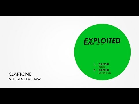 Claptone - No Eyes feat. Jaw | Exploited