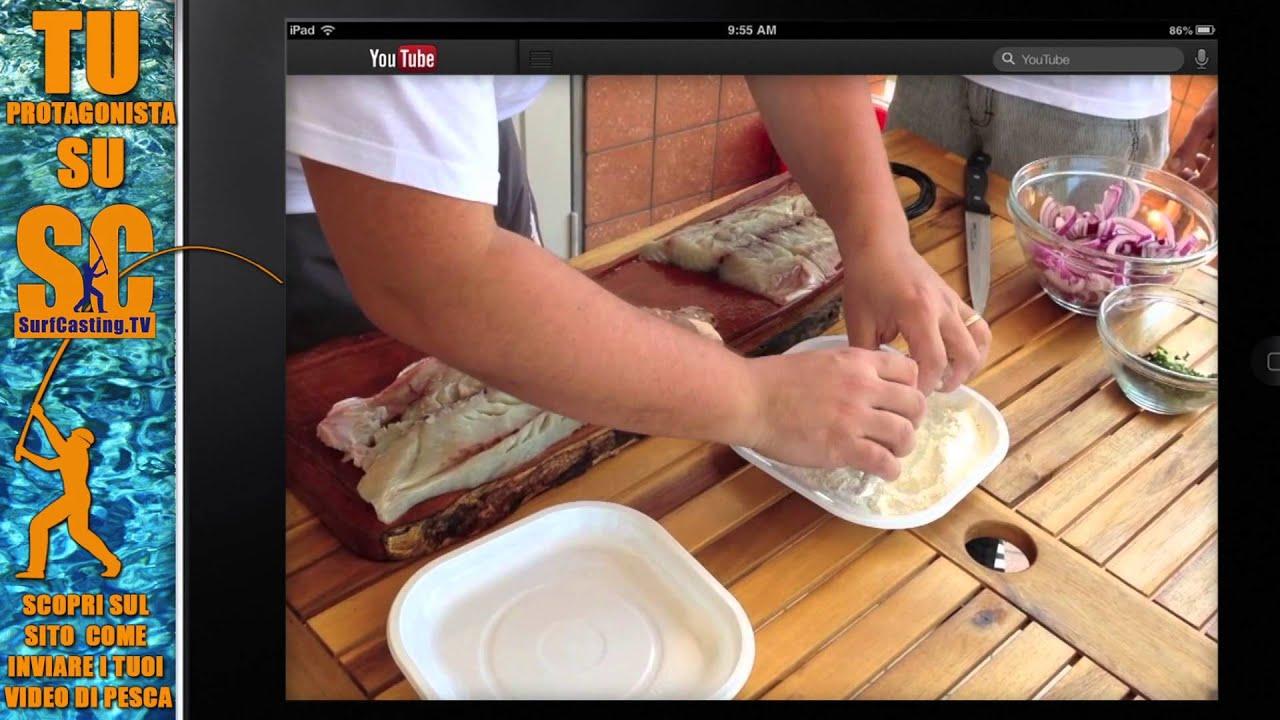 Come cucinare il pesce serra youtube - Come cucinare il pesce serra ...