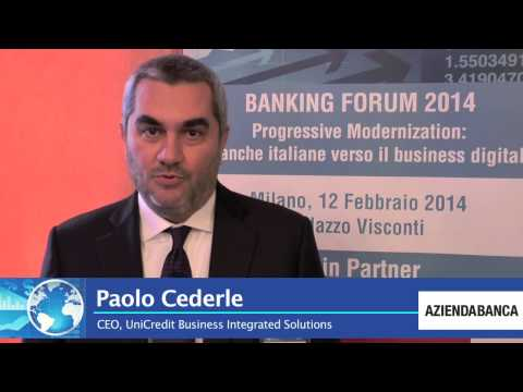 IDC Banking Forum 2014. Paolo Cederle, UniCredit Business Integrated Solutions