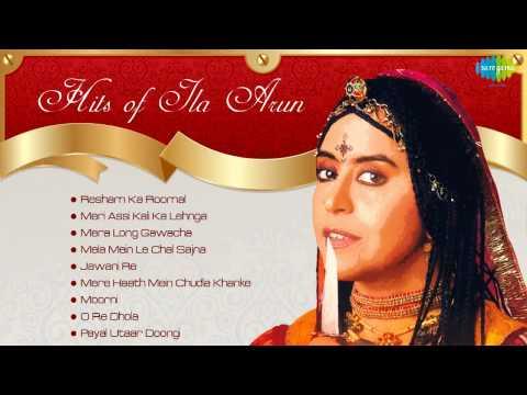 Best of Ila Arun | Rajasthani Folk Songs | Resham ka Rumaal