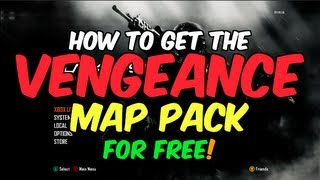 """HOW TO GET THE """"VENGEANCE MAP PACK"""" FOR FREE! (Black Ops 2"""