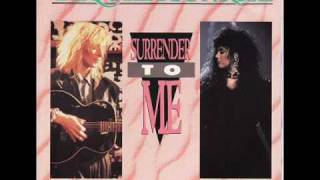 Robin Zander & Ann Wilson SURRENDER TO ME