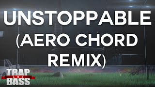 Revolvr & Genisis Ft. Splitbreed Unstoppable (Aero Chord