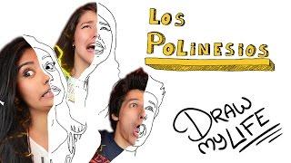LOS POLINESIOS   Draw My Life