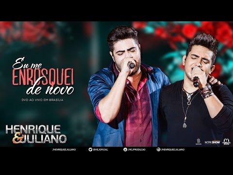 Henrique e Juliano - Eu Me Enrosquei De Novo (DVD Ao vivo em Brasília) [Vídeo Oficial]