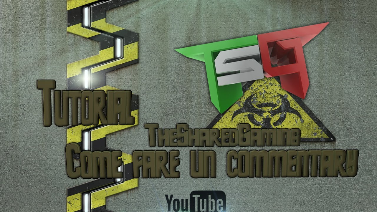 Tutorial come fare un commentary by tsg youtube for Fenetre 30 x 30