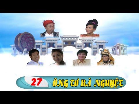 Phim Việt Nam Hay | Ông Tơ Bà Nguyệt - Tập 27