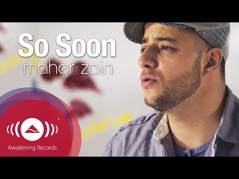 "Maher Zain - So Soon | Official Music Video - YouTube, Get it now on iTunes:http://bit.ly/MVe3zg Official Music Video of the track ""So Soon"" from Maher Zain's new album ""Forgive Me"", directed by Mike Harris http:..."
