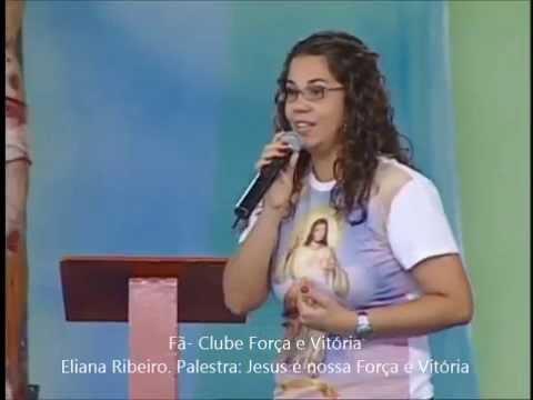 Eliana Ribeiro - Palestra Jesus é Nossa Força e Vitória ( completa )