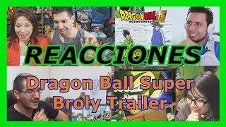 Reacciones: Dragon Ball Super Broly Trailer   San Diego Comic Con 2018