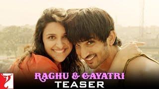 Raghu & Gayatri Teaser Shuddh Desi Romance Sushant