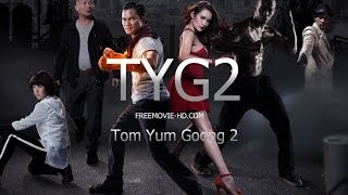 Tom Yum Goong 2 (2013) Official Trailer [HD]