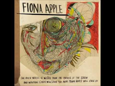 Fiona Apple - The Idler Wheel..