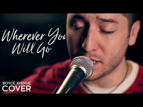 The Calling - Wherever You Will Go (Boyce Avenue acoustic cover) on iTunes & Spotify