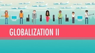 Crash Course WH: Globalization II