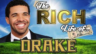 DRAKE - The RICH Life - NET WORTH 2017 FORBES (S.1 Ep.13)