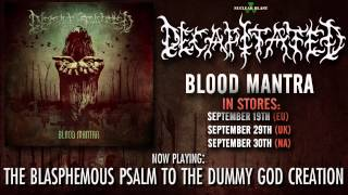 DECAPITATED The Blasphemous Psalm To The Dummy God