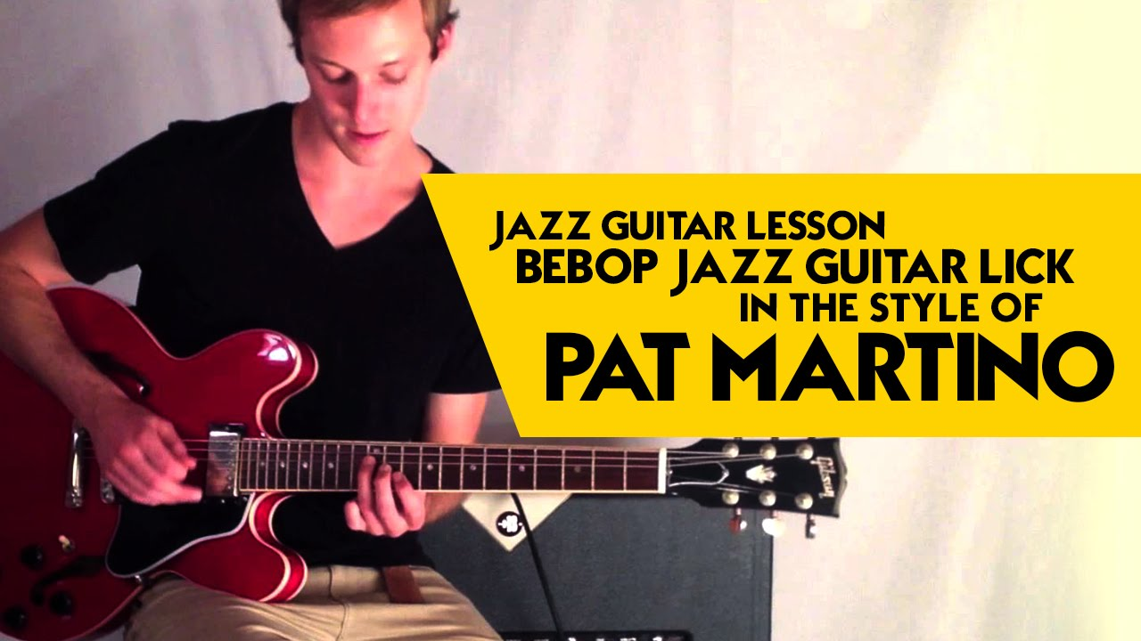 Jazz Guitar Lesson: Bebop jazz guitar lick in the style of ...