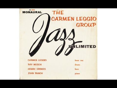 THE CARMEN LEGGIO GROUP (Full Album)