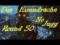 Black ops 3 Zombies Der Eisendrache No jugg round 50 attempt gameplay on ps4