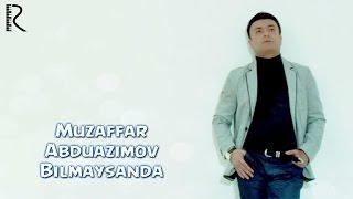 Превью из музыкального клипа Музаффар Абдуазимов - Билмайсанда