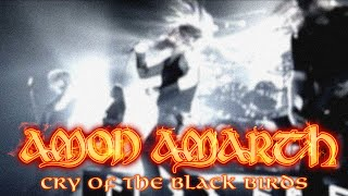 Amon Amarth - Cry Of The Black Birds
