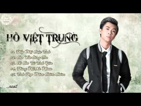 Hồ Việt Trung - Liên Khúc Nhạc Trữ Tình Hay Nhất - Liên Khúc Sến 2016