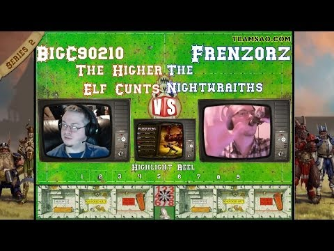 S02M11 Blood Bowl Match BigC90210 vs Frenz0rz Higher Elf Cunts vs Nightwraiths