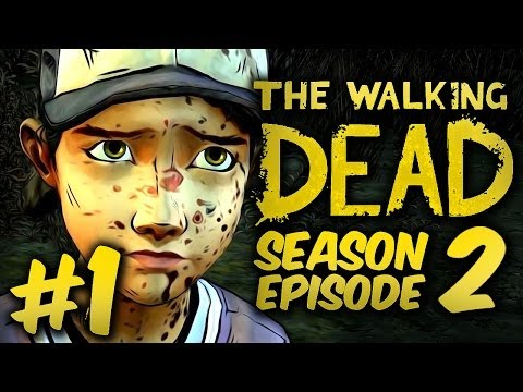 SHES BACK! - The Walking Dead: Season 2 - Episode 2 - Part 1 - Gameplay / Walkthrough / Playthrough