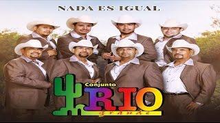Conjunto Rio Grande - Ahora Sin Ti Conjunto Rio Grande