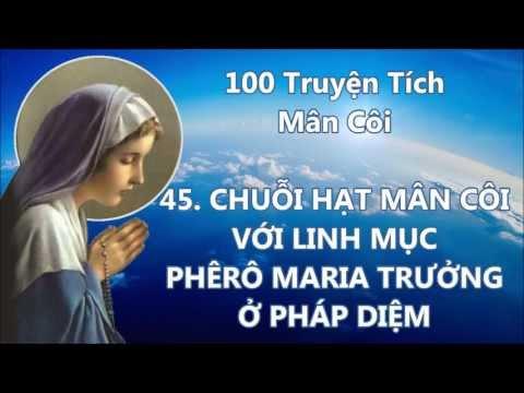 100 Truyện Tích Về Chuỗi Hạt Mân Côi 41 - 60