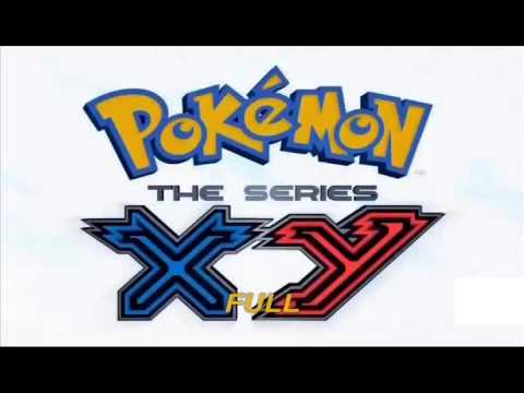 Pokémon Opening 17 XY • Gotta Catch'em all! [Full]