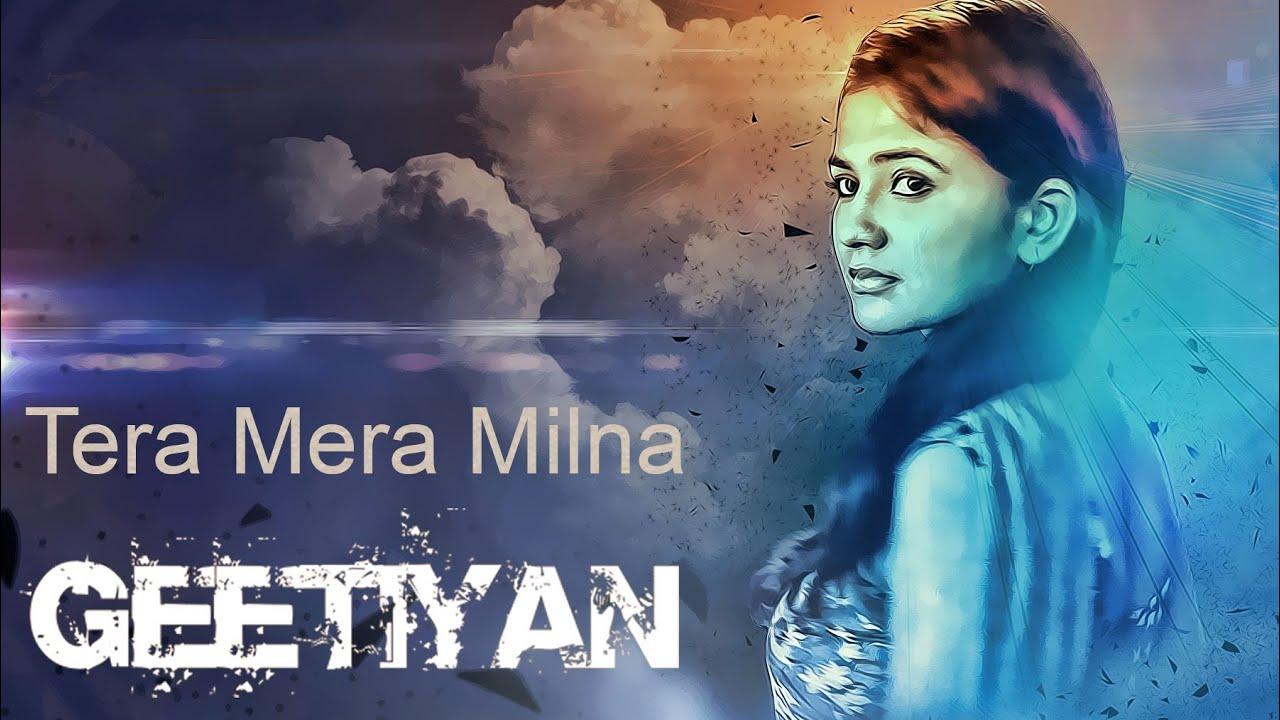 Tera Mera Milna Lyrics - Aap Ka Suroor - 2007
