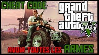 GTA V Cheat Code : Avoir Toutes Les ARMES ! (WEAPONS