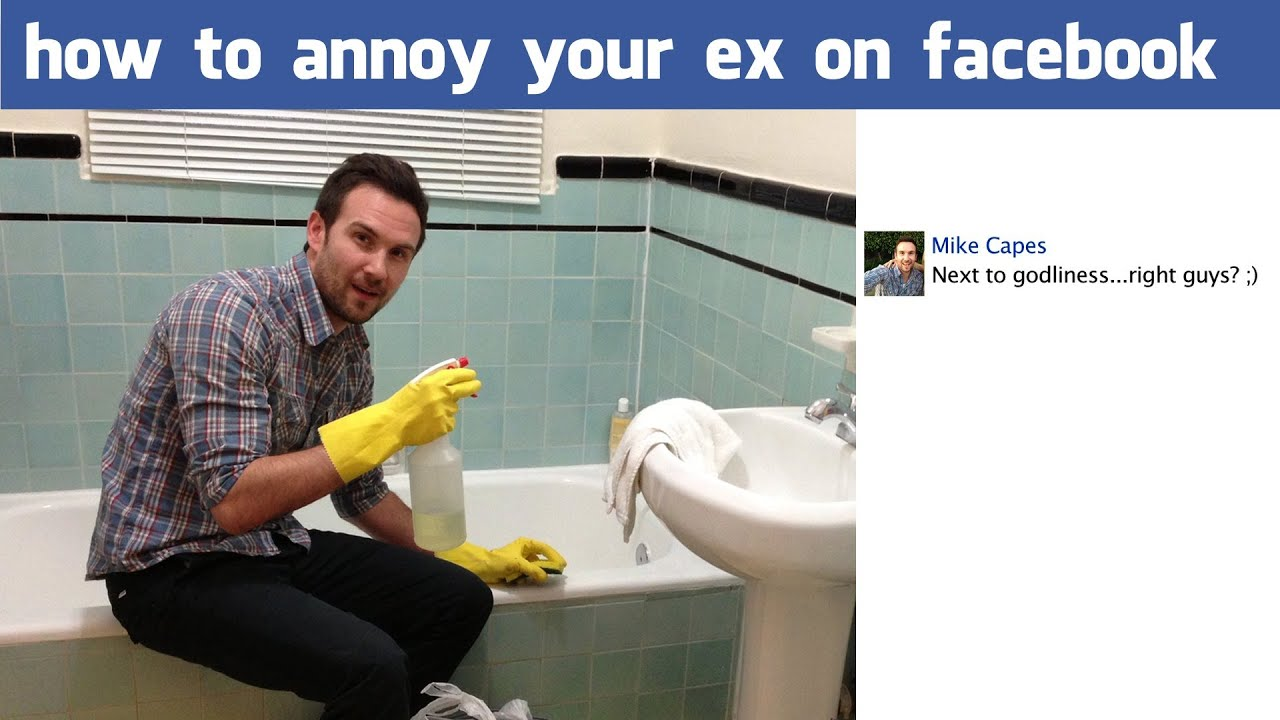 How To Annoy Your Ex On Facebook - For The Win - YouTube