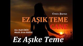 Ersin Baran - Ez Aşıke Tema Cane(Türkçe alt yazılı)