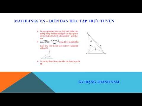 Tập 4 - Kỹ năng tính góc giữa đường thẳng và mặt phẳng khi khó xác định hình chiếu