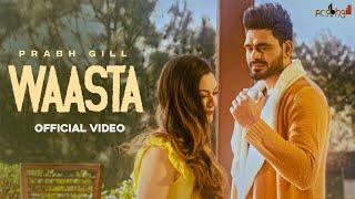 Waasta Prabh Gill Video HD Download New Video HD