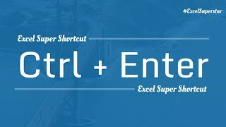 Excel Super Shortcut: Ctrl + Enter in Excel | Hindi