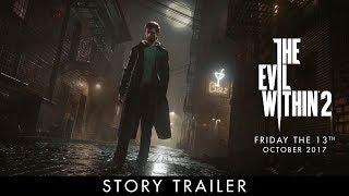 The Evil Within 2 - Sztori Trailer