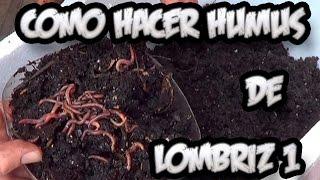 Como hacer abono orgánico - Humus de lombriz